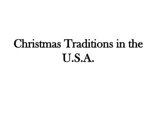 Christmas  Traditions in  the  U.S.A.