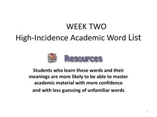 WEEK TWO High-Incidence Academic Word  List