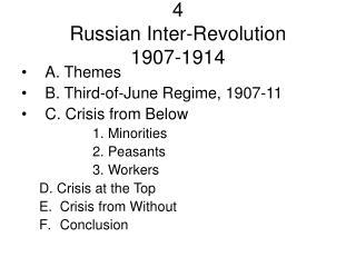 4 Russian Inter-Revolution 1907-1914