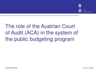 The role of the Austrian Court of Audit (ACA) in the system of the public budgeting program