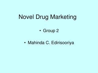 Novel Drug Marketing