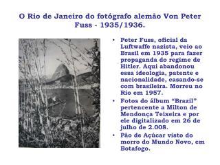 O Rio de Janeiro do fotógrafo alemão Von Peter Fuss - 1935/1936.