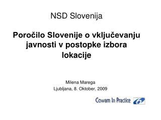 NSD Slovenija Poročilo Slovenije o vključevanju javnosti v postopke izbora lokacije