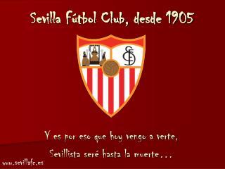 Sevilla Fútbol Club, desde 1905