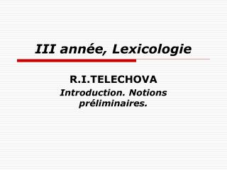 III année, Lexicologie