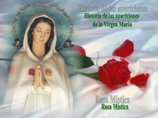 Historia de las apariciones  de la Virgen María