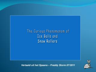 Vertaald uit het Spaans – Freddy Storm 07/2011