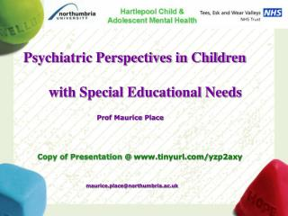 Psychiatric Perspectives in Children          with Special Educational Needs
