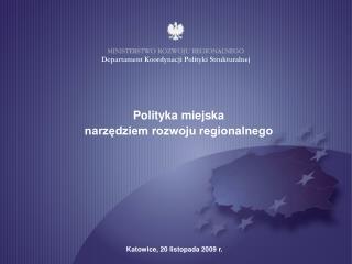 Polityka miejska  narzędziem rozwoju regionalnego
