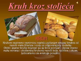 Kruh kroz stoljeća