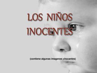 LOS  NIÑOS  INOCENTES