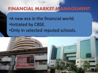FINANCIAL MARKET MANAGEMENT