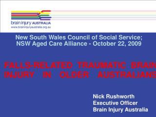 Nick Rushworth Executive Officer Brain Injury Australia