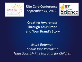 Rite Care Conference September 14, 2012
