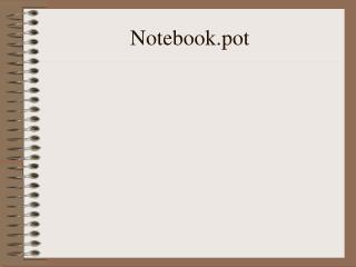 Notebook.pot
