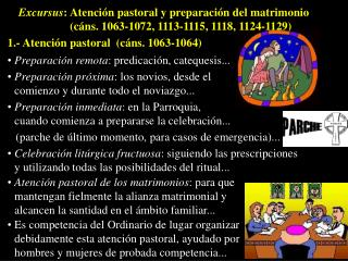 1.- Atenci�n pastoral  (c�ns. 1063-1064)