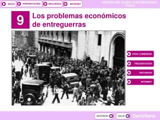 Los problemas económicos de entreguerras
