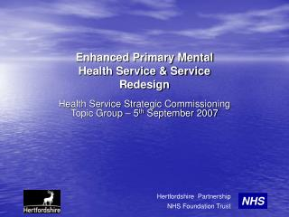 Enhanced Primary Mental Health Service  Service Redesign