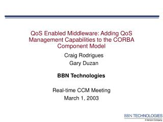 QoS Enabled Middleware: Adding QoS Management Capabilities to the CORBA Component Model