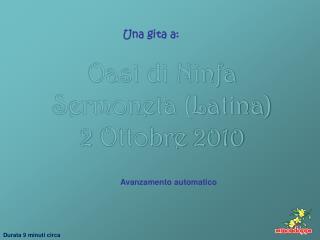 Oasi di Ninfa Sermoneta (Latina) 2 Ottobre 2010