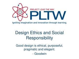 Design Ethics and Social Responsibility