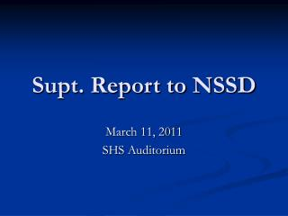 Supt. Report to NSSD