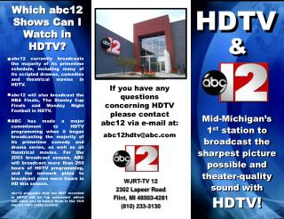 WJRT-TV 12 2302 Lapeer Road Flint, MI 48503-4281 (810) 233-3130