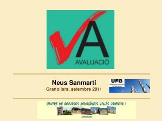 Neus Sanmart�  Granollers, setembre 2011