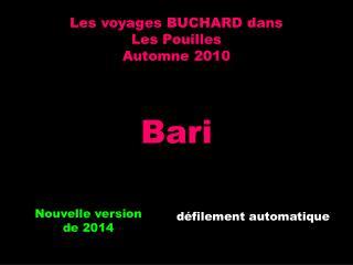 Les voyages BUCHARD dans Les Pouilles Automne 2010