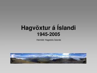 Hagvöxtur á Íslandi 1945-2005
