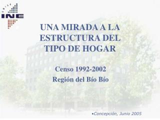 UNA MIRADA A LA ESTRUCTURA DEL  TIPO DE HOGAR