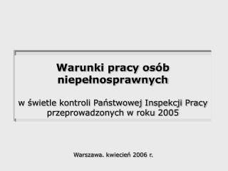 Warszawa.  kwiecie ń 2006 r.