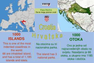 Croatia H r v a t s k a