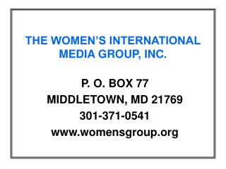 THE WOMEN'S INTERNATIONAL MEDIA GROUP, INC.