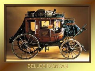 BELLES D�ANTAN