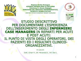 Regione Emilia Romagna  AZIENDA OSPEDALIERA DI BOLOGNA  Policlinico S. Orsola-Malpighi