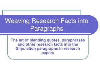 Weaving Research Facts into Paragraphs