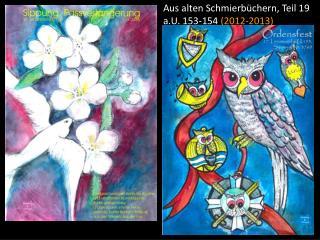 Aus alten Schmierbüchern, Teil 19 a.U. 153-154  (2012-2013)
