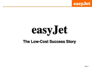 easyJet The Low-Cost Success Story