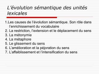 L'évolution sémantique des unités lexicales