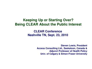 Keeping Up or Starting Over? Being CLEAR About the Public Interest