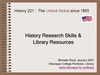 History 221 :  The  U n i t e d S t a t e s  since 1865