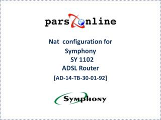 Nat  configuration for Symphony  SY 1102  ADSL Router