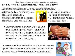 Elementos esenciales del contrato matrimonial válido :