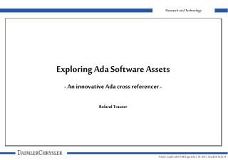 Exploring Ada Software Assets - An innovative Ada cross referencer - Roland Trauter