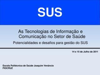 As Tecnologias de Informação e Comunicação no Setor de Saúde