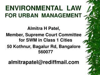 ENVIRONMENTAL  LAW  FOR URBAN  MANAGEMENT