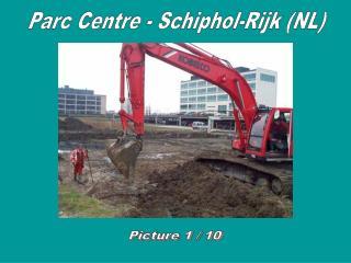 Parc Centre - Schiphol-Rijk (NL)
