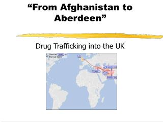 �From Afghanistan to Aberdeen�