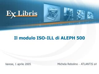Il modulo ISO-ILL di ALEPH 500